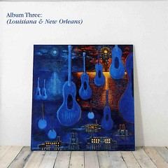 Blue Guitars Box Set - Louisiana & New Orleans (CD3)