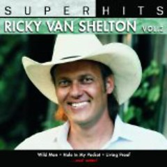Super Hits Volume 2 - Ricky Van Shelton