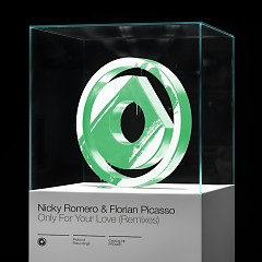 Only For Your Love (Remixes) (EP) - Nicky Romero