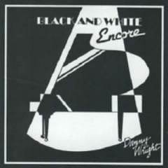 Black And White Encore