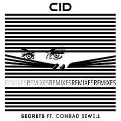 Secrets (Remixes) (Single) - CID, Conrad Sewell