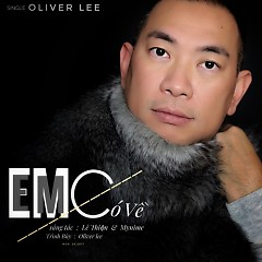 Em Có Về (Single) - Oliver Lee