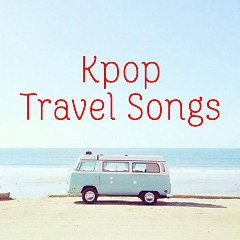 K-pop Travel Songs - Various Artists