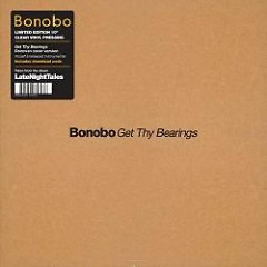 Get Thy Bearings (CDS) - Bonobo