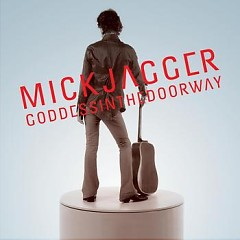 Goddess In The Doorway - Mick Jagger