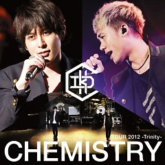 CHEMISTRY TOUR 2012 -Trinity- (CD2)