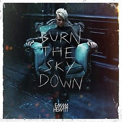 Burn The Sky Down - Emma Hewitt