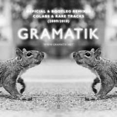 Official & Bootleg - Gramatik