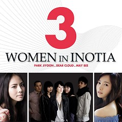 3 Women In Inotia - Maybee,Park Ji Yoon,Dear Cloud