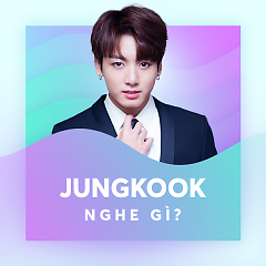 JungKook (BTS) Nghe Gì?