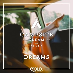 Dreams - Campsite Dream