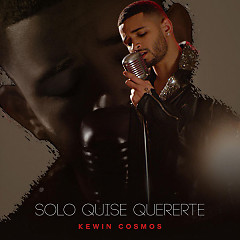Solo Quise Quererte (Single)