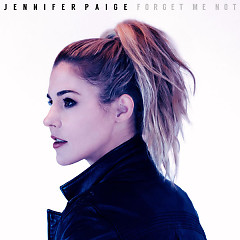 Forget Me Not (Single) - Jennifer Paige