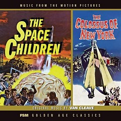 The Space Children / The Colossus Of New York OST (Pt.2) - Nathan Van Cleave
