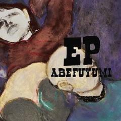 ABEFUYUMI EP - Fuyumi Abe