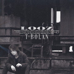 LOOZ - T-BOLAN