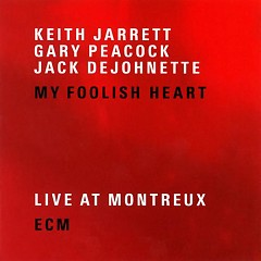 My Foolish Heart - Live At Montreux ( CD2 )