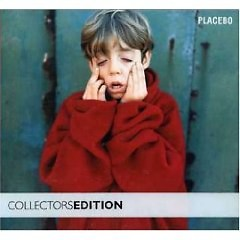 Placebo (10th Anniversary Collectors Edition)