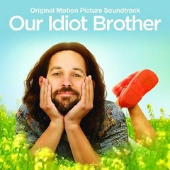 Our Idiot Brother OST