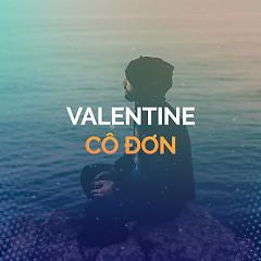 Valentine Cô Đơn
