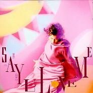 Say U Love Me - Thái Lập Nhi