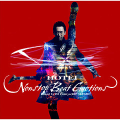 Hotei Nonstop Beat Emotions Mixed by DJ Fumiya - Tomoyasu Hotei