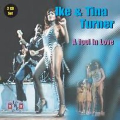 A Fool In Love (CD1) - Ike & Tina Turner