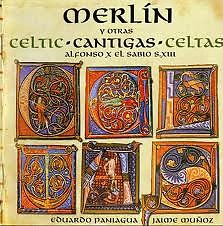 Merlín Y Otras Cantigas Celtas