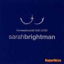 The Very Best Of 1990-2000 - Sarah Brightman