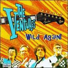 Wild Again! (CD1) - The Ventures