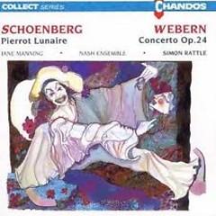 Schoenberg: Pierrot Lunaire; Webern: Concerto, Op. 24