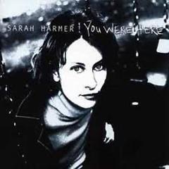 You Were Here - Sarah Harmer