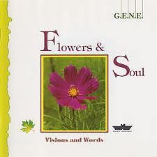 Flowers & Soul  - G.E.N.E