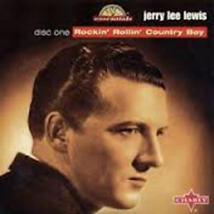 The Country Boy Rocks On (CD 1) - Jerry Lee Lewis