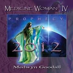 Medicine Woman IV Prophecy
