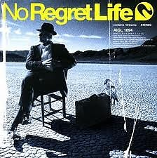Sign - No Regret Life