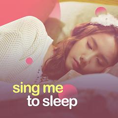 Sing Me To Sleep - Various Artists