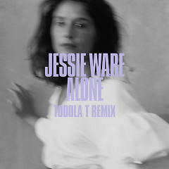 Alone (Toddla T Remix) - Jessie Ware