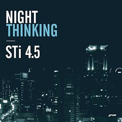 Night Thinking - STi