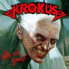 Alive And Screaming - Live - Krokus