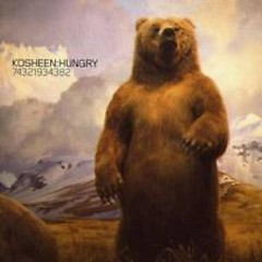 Hungry (CD1) - Kosheen