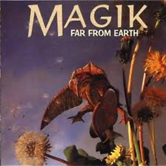 Magik 3 - Far From Earth