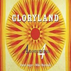 Gloryland - Anonymous 4