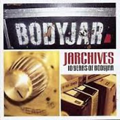 Jarchives - Best Of - Bodyjar