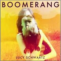 Boomerang - Lucy Schwartz