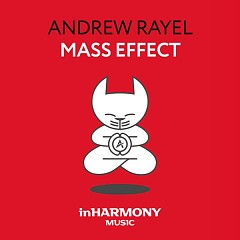 Mass Effect (Single) - Andrew Rayel