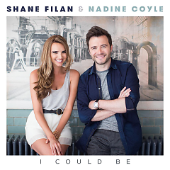 I Could Be (Single) - Shane Filan,Nadine  Coyle