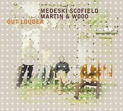 Out Louder (CD2) - Medeski Martin & Wood