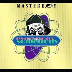 Everybody Needs Somebody - Masterboy