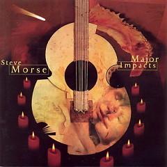 Major Impacts - Steve Morse